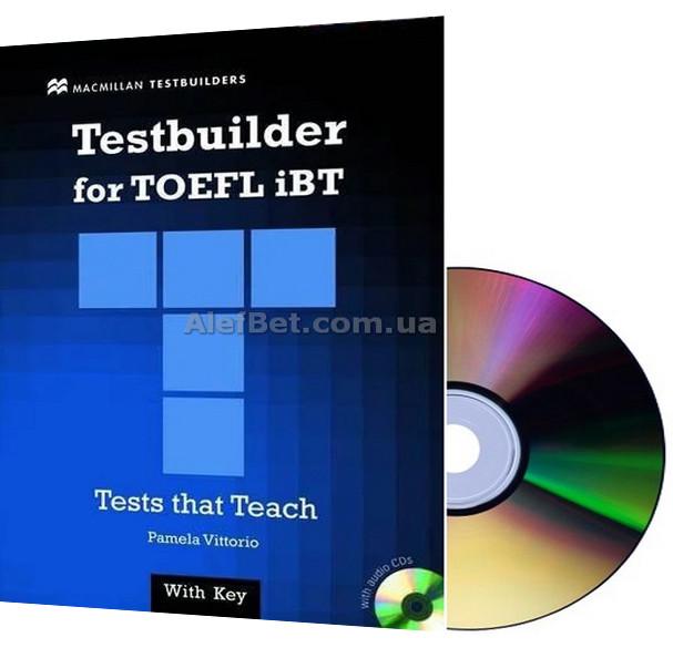 Английский язык / Подготовка к экзамену: Testbuilder for TOEFL iBT+CD+Key / Macmillan