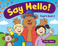 Навчальний посібник Delta Publishing Say Hello! Judy West (Pupil's book, CEFR Pre A1/1 level)
