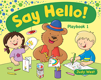 Учебное пособие Delta Publishing Say Hello! Judy West (Playbook, CEFR Pre A1/1 level)