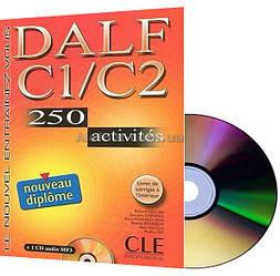Французский язык / Le Nouvel Entraînez-Vous DALF C1/C2 — 250 Activités Livre avec CD audio et Corrigés / CLE
