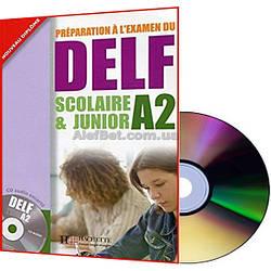 Французский язык / Подготовка к экзамену: DELF A2 scolaire et junior Livre+CD / Hachette