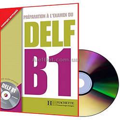 Французский язык / Подготовка к экзамену: DELF В1 Livre+CD / Hachette