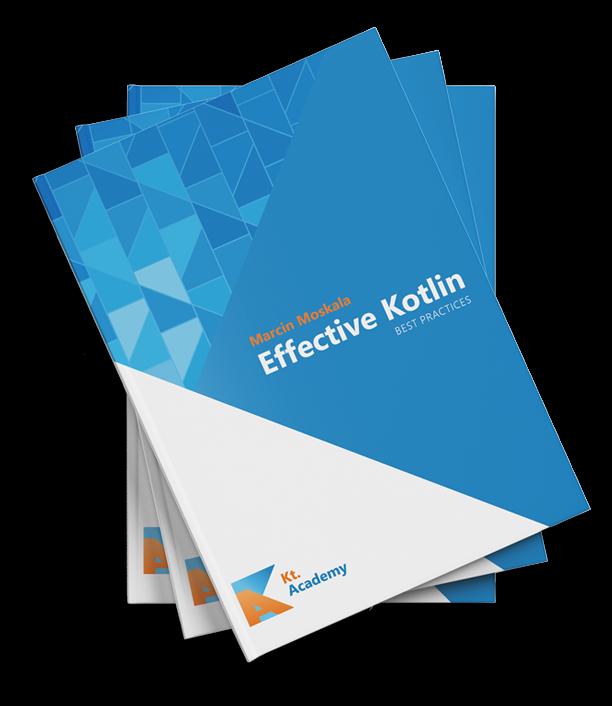 Книга Effective Kotlin BEST PRACTICES. Автор - Marcin Moskala