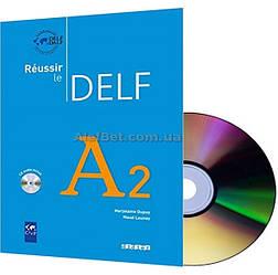 Французский язык / Подготовка к экзамену: Réussir le DELF A2 Livre+CD / Didier