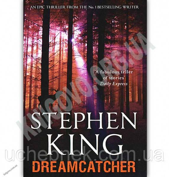 Dreamcatcher Авт: Stephen King Вид: Hodder & Stoughton Ltd