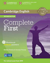 Complete First Second Edition Workbook without answers with Audio CD / Рабочая тетрадь
