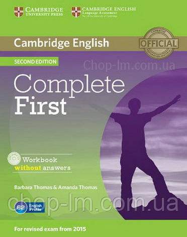 Complete First Second Edition Workbook without answers with Audio CD / Рабочая тетрадь, фото 2