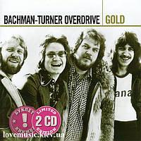 Музичний сд диск BACHMAN-TURNER OVERDRIVE Gold (2005) (audio cd)