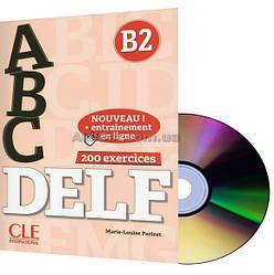 Французский язык / Подготовка к экзамену: ABC DELF B2+CD / CLE International