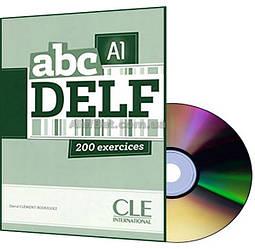 Французский язык / Подготовка к экзамену: ABC DELF A1+CD / CLE International