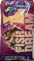 Прикормка Fish Dream 1кг Универсал