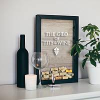 "Рамка для винных пробок GoT ""God of tits and wine"""