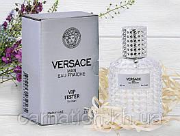 Тестер Versace Man Eau Fraiche Vip (Версаче Фреш) 60 мл