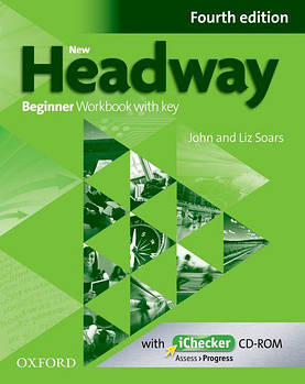 New Headway 4th edition Beginner Workbook with key & iChecker CD-ROM