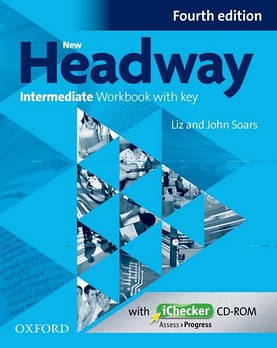New Headway 4th edition Intermediate Workbook with key & iChecker CD-ROM