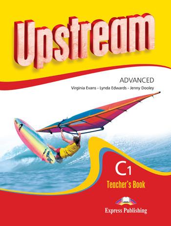 Upstream Advanced C1: Teacher's Book