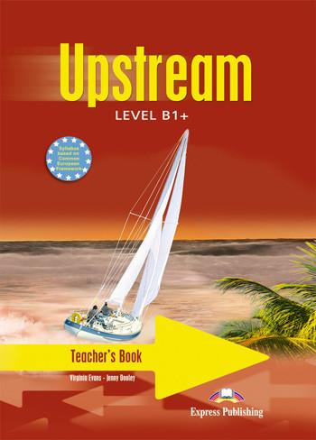 Upstream Intermediate B1+ : Teacher's Book