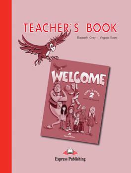 Welcome 2: Teacher's Book