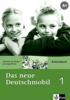 Das neue Deutschmobil 1. Arbeitsbuch - Рабочая тетрадь