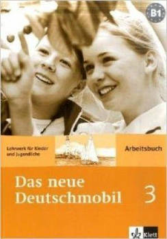 Das neue Deutschmobil 3. Arbeitsbuch - Рабочая тетрадь