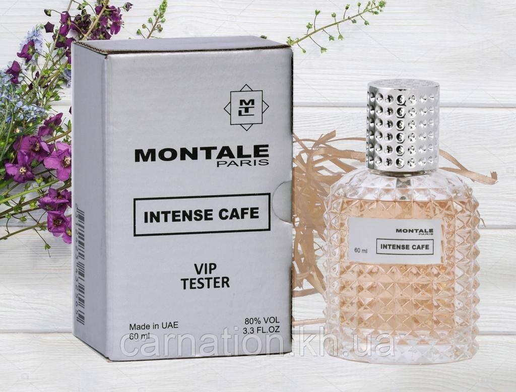 Тестер унисекс Montale Intence Cafe Vip (Монталь Интенс Кафе) 60 мл