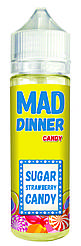Жидкость для электронных сигарет Mad Dinner Candy 0 мг 60 мл