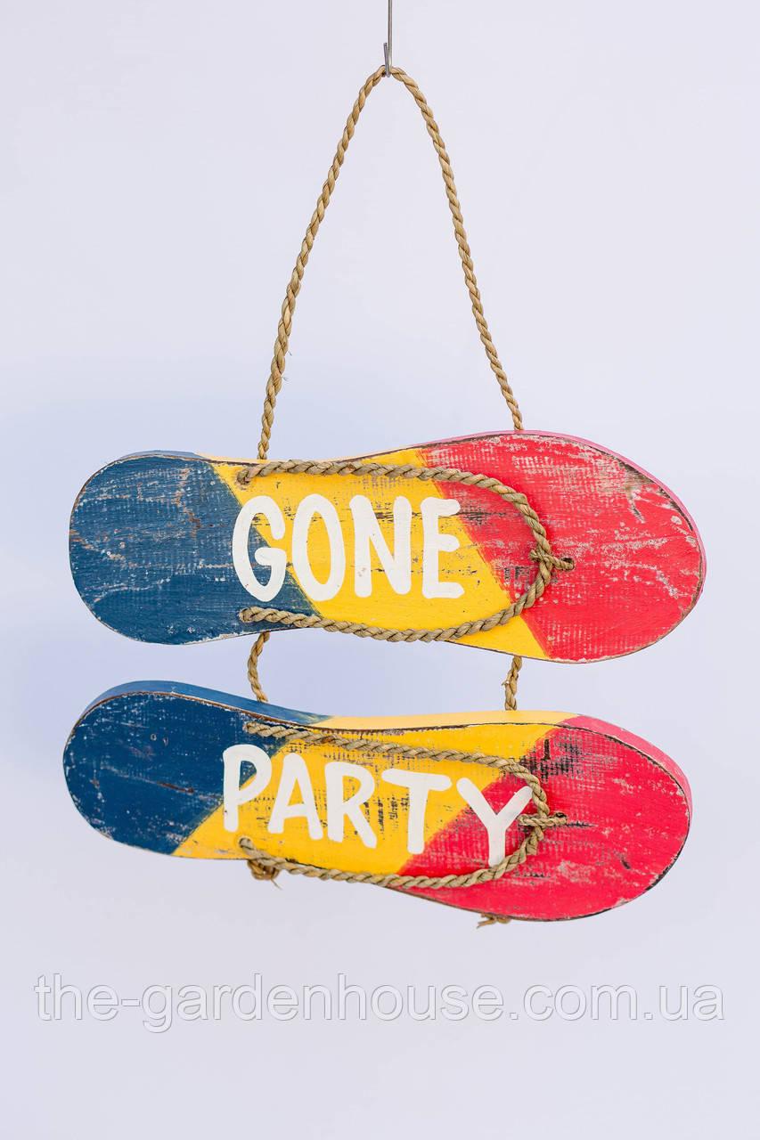 "Вывеска - сланцы ""Gone party"", 30*20 cм"