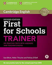 First for Schools Trainer Second Edition 6 Practice Tests with answers, Teacher's Notes and Downloadable Audio