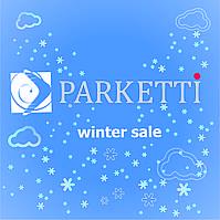 Зимняя распродажа. Встречайте Winter Sale в Parketti. Лучшие цены - по запросу!