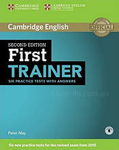 First Trainer Second Edition Six Practice Tests with answers / Учебник