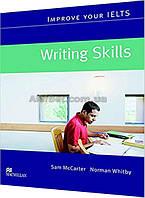 Английский язык / Подготовка к экзамену: Improve Your IELTS For Writing Skills / Macmillan