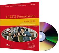 Английский язык / Подготовка к экзамену: IELTS Foundation: Study Skills General Modules+CD / Macmillan