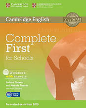Complete First for Schools Workbook with answers and Audio CD / Тетрадь с ответами