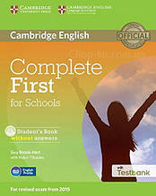Complete First for Schools Student's Book without answers with CD-ROM and Testbank / Учебник с тестами