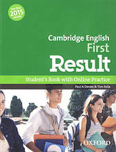 Cambridge English: First Result Student's Book and Online Practice / Учебник
