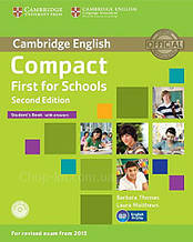 Compact First for Schools Second Edition Student's Book with answers and CD-ROM / Учебник с ответами