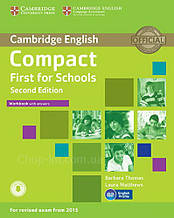Compact First for Schools Second Edition Workbook with answers and Downloadable Audio / Тетрадь с ответами