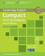 Compact First for Schools Second Edition Teacher's Book / Книга для учителя