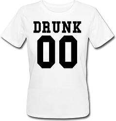 Женская именная футболка Drunk (принт спереди) [Цифры можно менять] (50-100% предоплата)