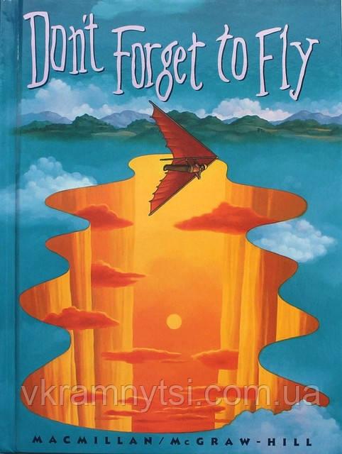 Don't Forget to Fly. Книга для читання англійською мовою. Детская книга для чтения на английском