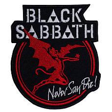 Нашивка с вышивкой BLACK SABATH Never Say Die