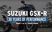 Suzuki GSX-R - 30 лет грандиозного превосходства легенды