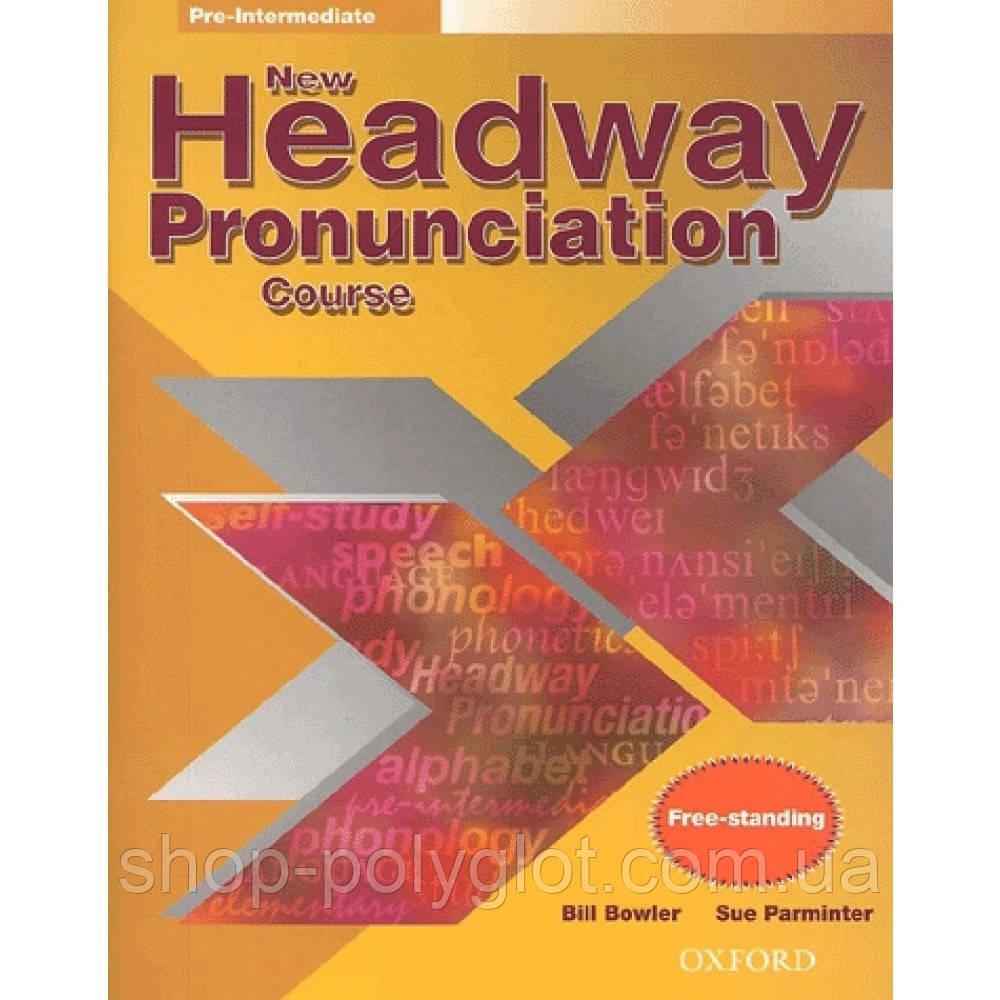 New Headway Pronunciation Course Pre-Intermediate