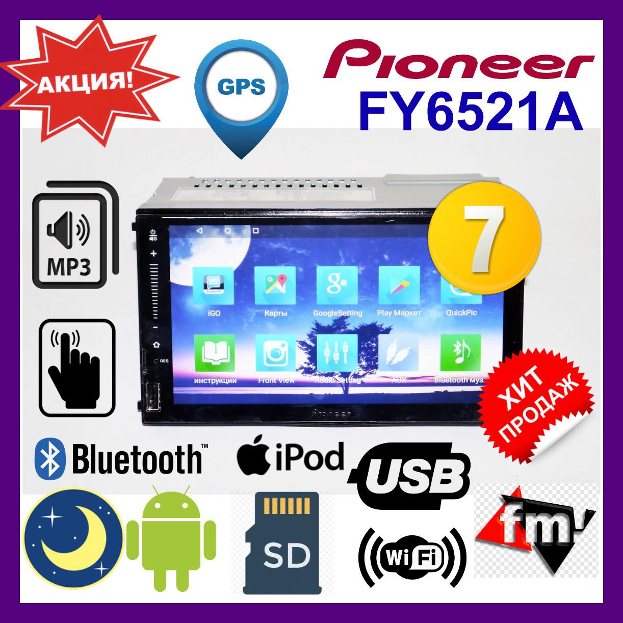 "Автомагнітола 2DIN Pioneer FY6521A Android 7.1.1 GPS Wi-fi з пультом на кермо. BT 7"". Магнітоли піонер"
