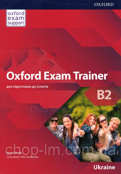 Учебник Oxford Exam Trainer B2 Student's Book