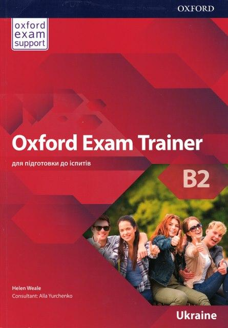 Oxford Exam Trainer B2 для ЗНО Student's Book