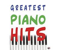 Музыкальная Украина Ноты для фортепиано Greatest piano hits (уп. Громова)