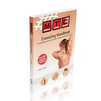 """Книга """"CrossLinq Handbook"""" Руководство по кросс тейпированию MTC О. Кандт (Англ.)"""
