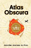 Atlas Obscura. Самые необыкновенные места планеты. Джошуа Фоер, Дилан Тюрас и Элла Мортон.(русск.яз), фото 1
