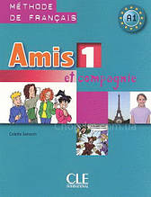 Amis et compagnie 1 - Livre de l'eleve: Méthode de Français A1 / Учебник